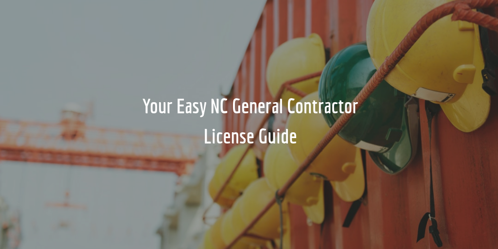 north carolina general contractor license application 2018